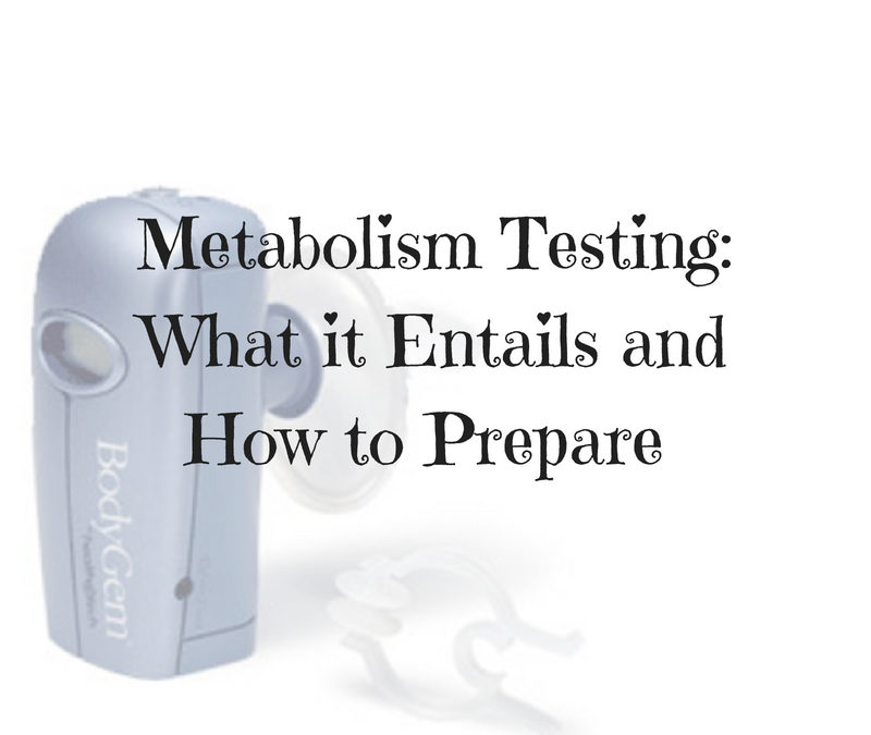 Metabolism testing what it entails and how to prepare